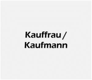 Kauffrau Kaufmann